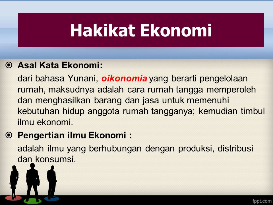 Hakikat Ekonomi Asal Kata Ekonomi: