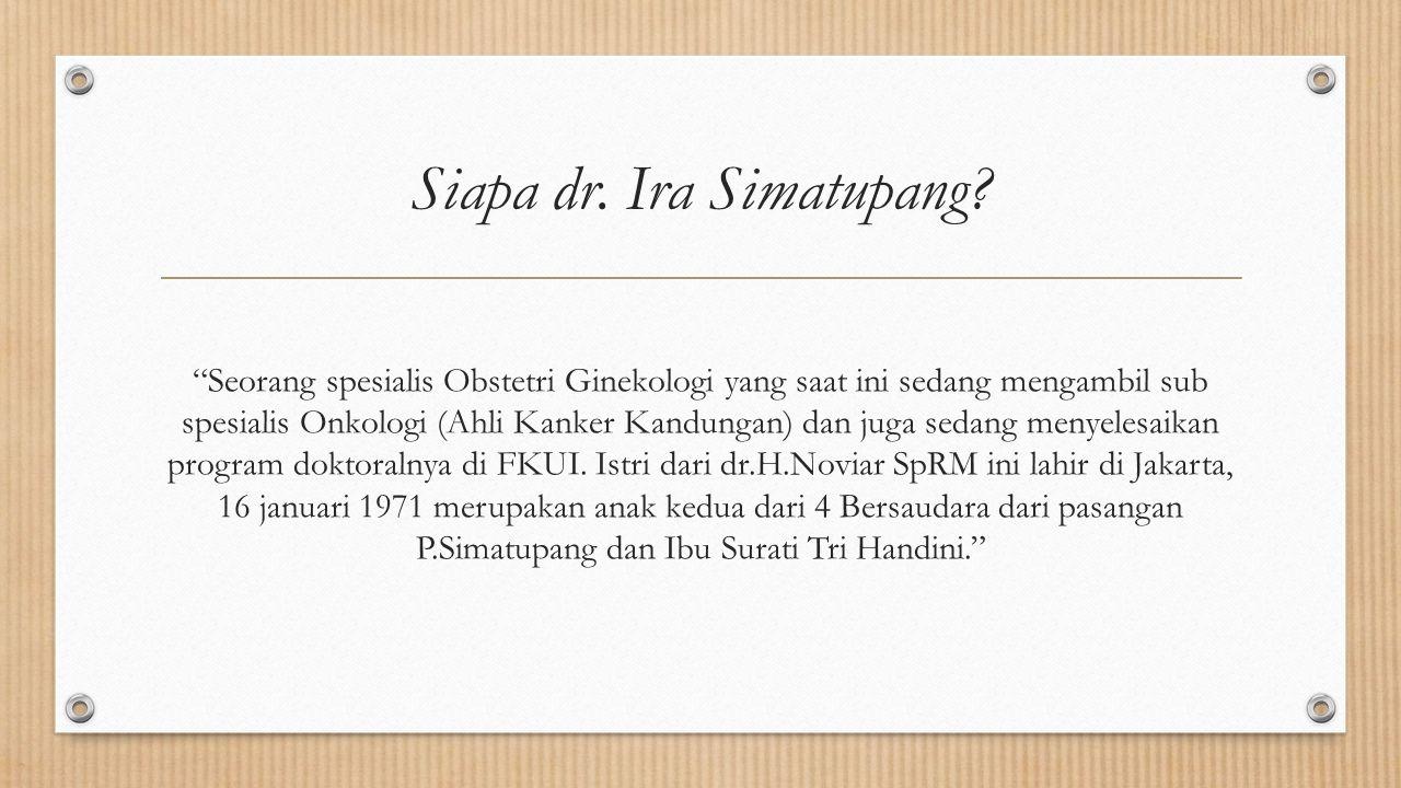 Siapa dr. Ira Simatupang