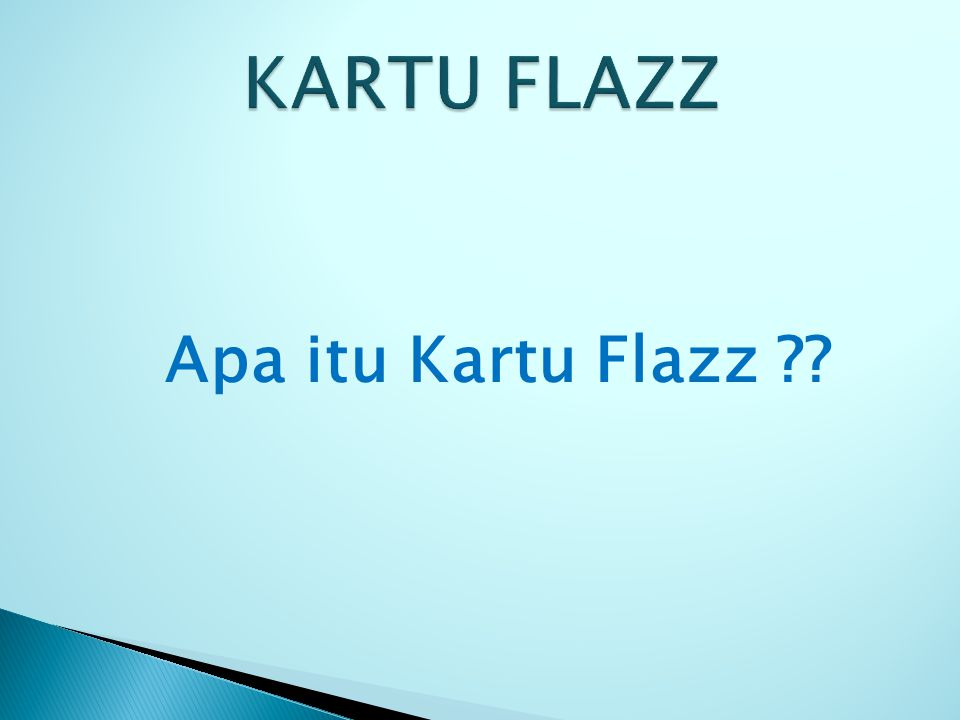 KARTU FLAZZ Apa itu Kartu Flazz