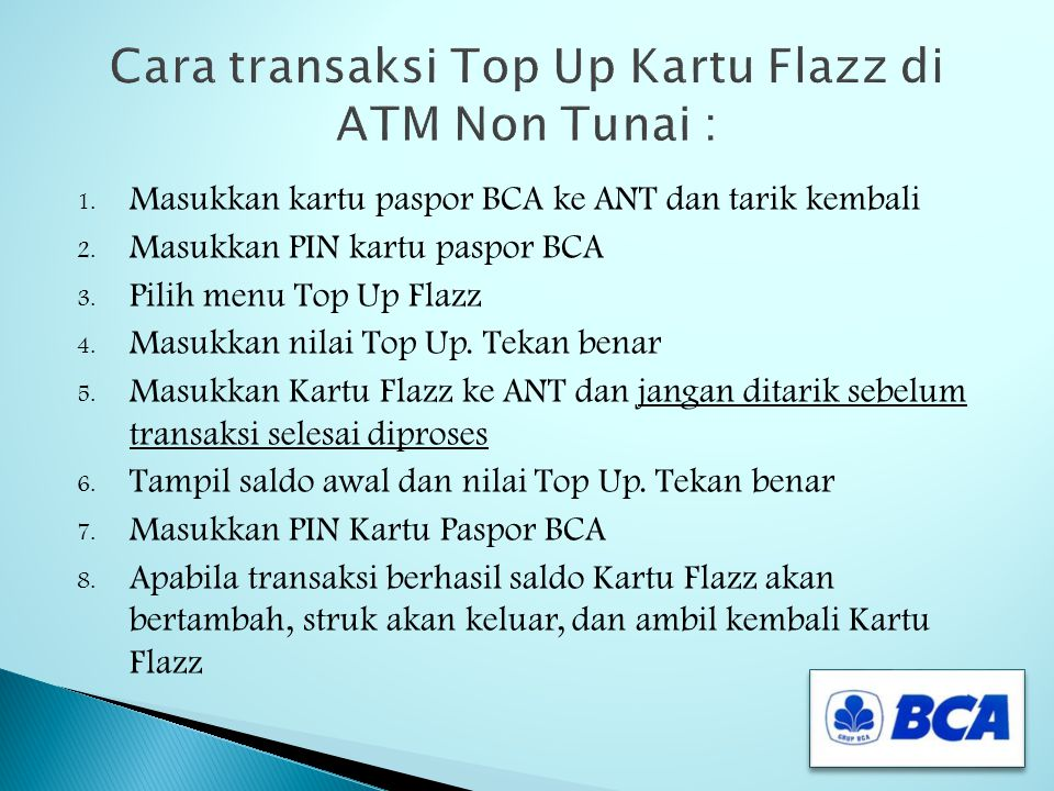 Cara transaksi Top Up Kartu Flazz di ATM Non Tunai :