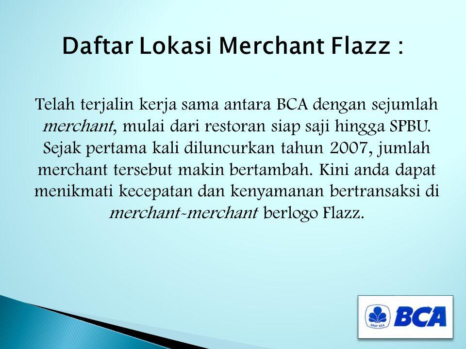 Daftar Lokasi Merchant Flazz :