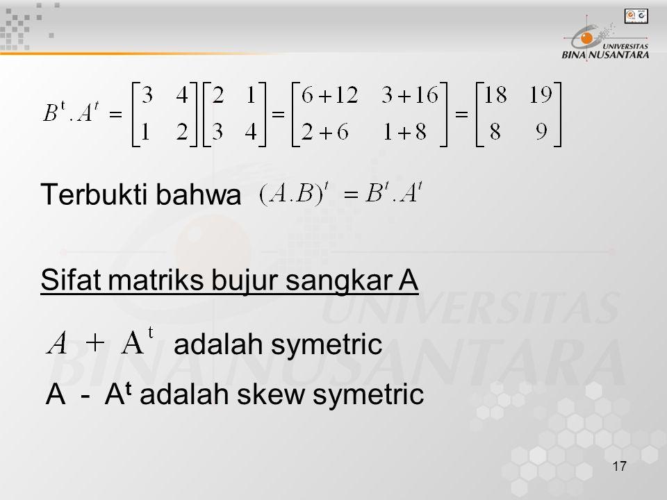 Terbukti bahwa Sifat matriks bujur sangkar A adalah symetric A - At adalah skew symetric