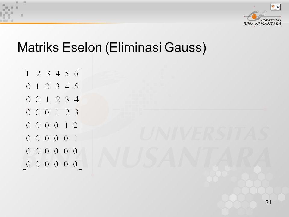 Matriks Eselon (Eliminasi Gauss)