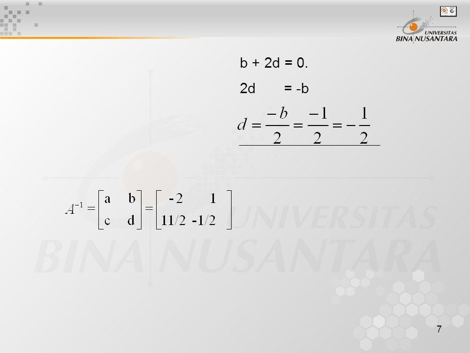 b + 2d = 0. 2d = -b
