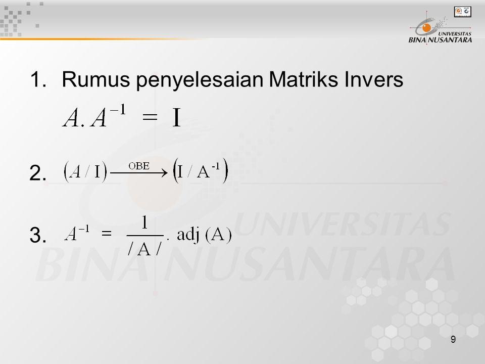 Rumus penyelesaian Matriks Invers