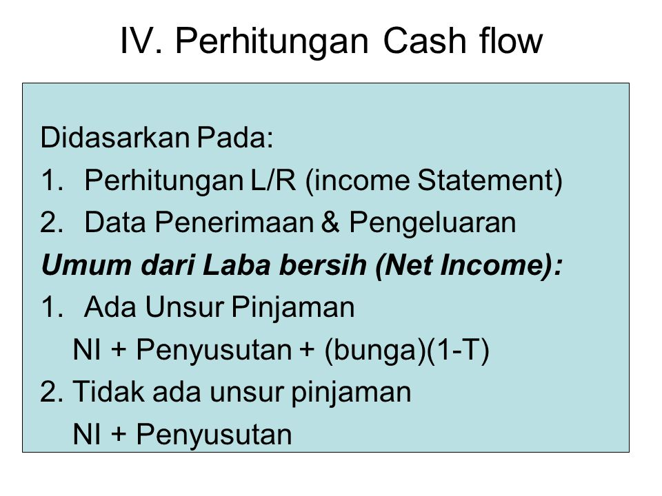 IV. Perhitungan Cash flow