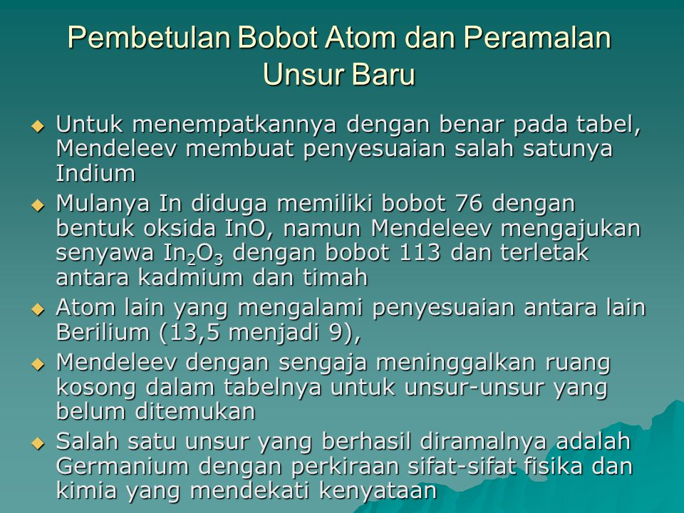 Pembetulan Bobot Atom dan Peramalan Unsur Baru