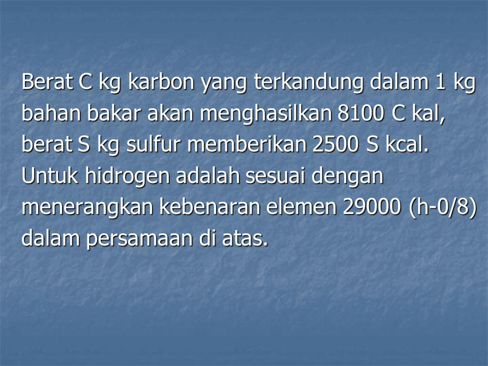 Berat C kg karbon yang terkandung dalam 1 kg