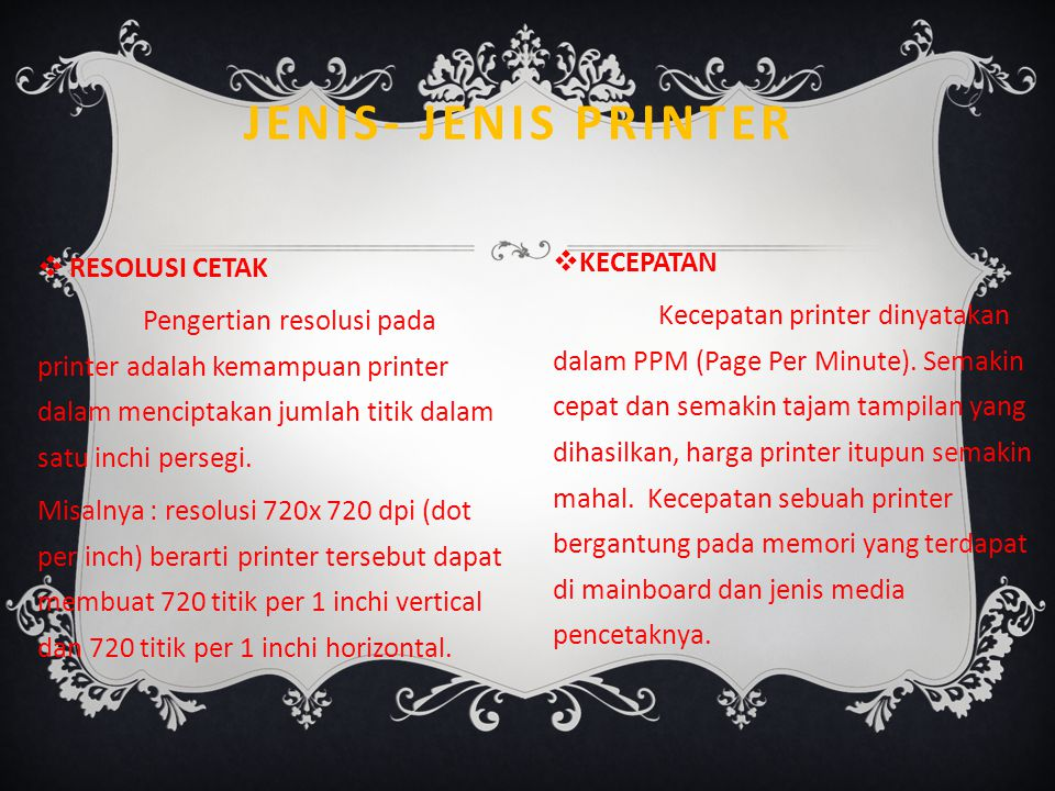 Jenis- Jenis Printer Kecepatan Resolusi cetak