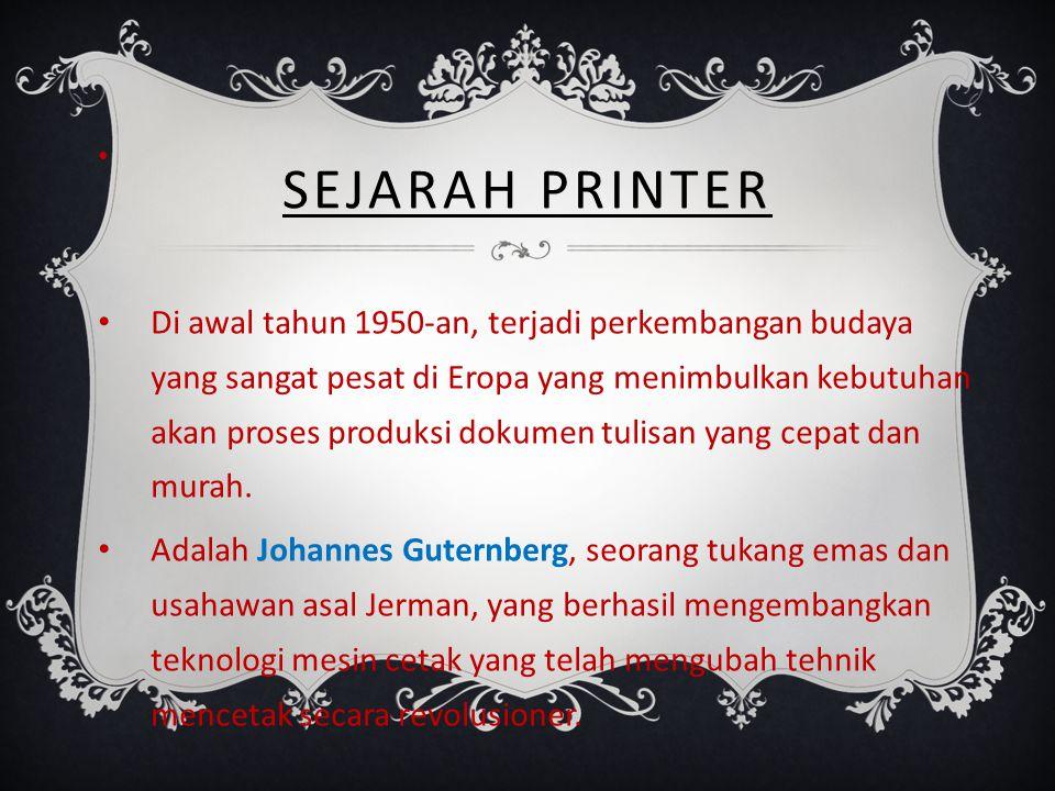Di awal tahun 1950-an, terjadi perkembangan budaya yang sangat pesat di Eropa yang menimbulkan kebutuhan akan proses produksi dokumen tulisan yang cepat dan murah.