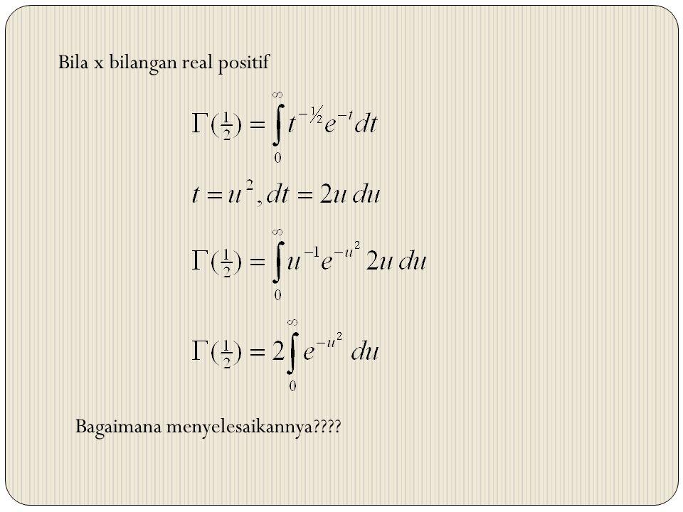 Bila x bilangan real positif