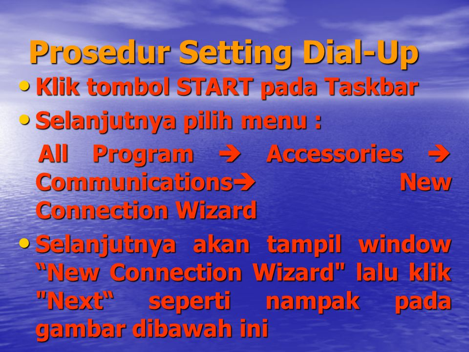 Prosedur Setting Dial-Up