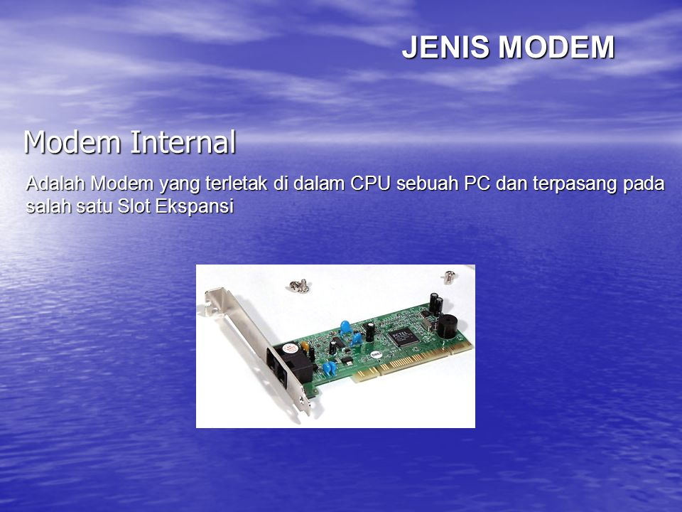JENIS MODEM Modem Internal