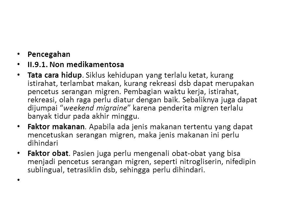 Pencegahan II.9.1. Non medikamentosa.