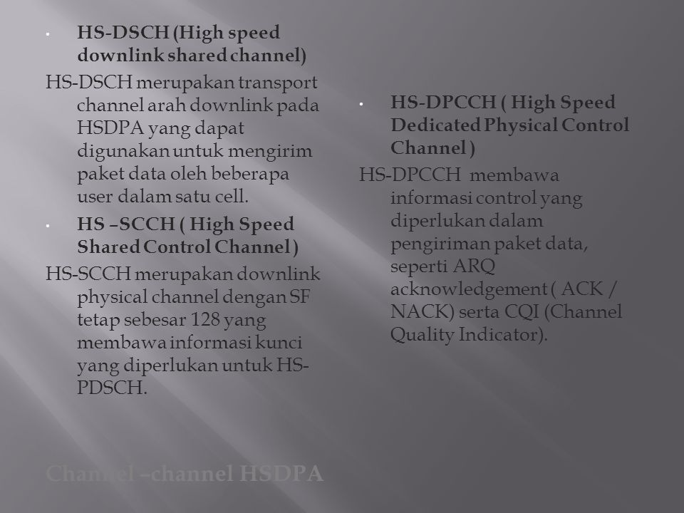 Channel –channel HSDPA