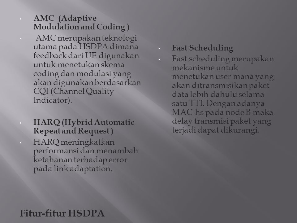 Fitur-fitur HSDPA AMC (Adaptive Modulation and Coding )