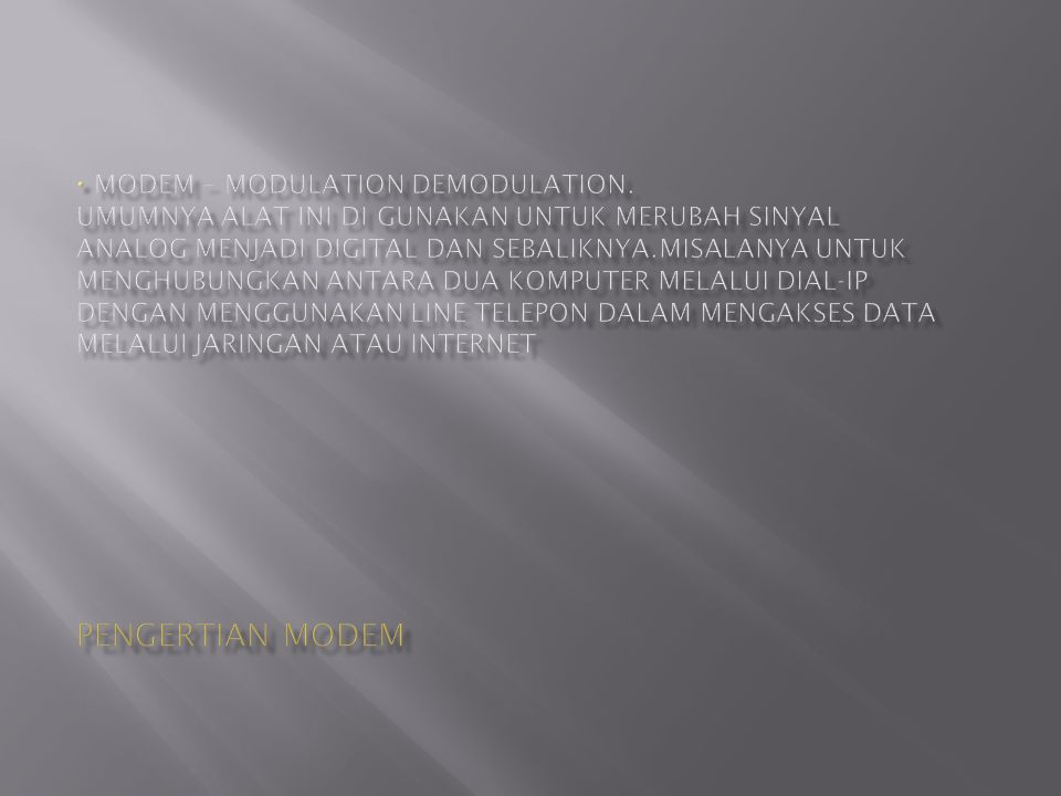 Modem – modulation demodulation