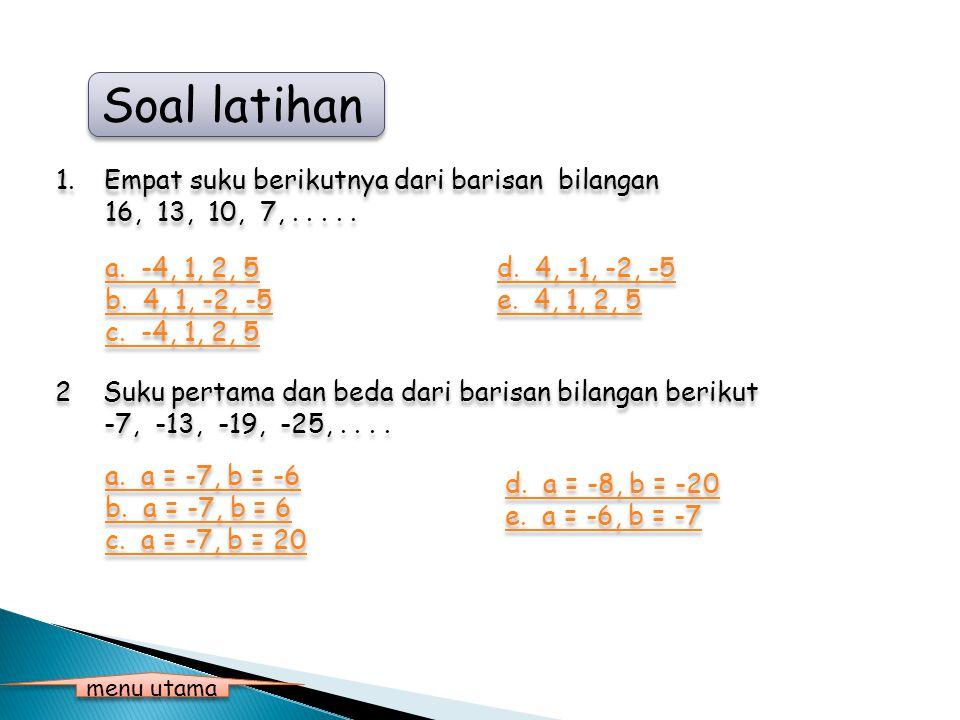 Soal latihan Empat suku berikutnya dari barisan bilangan