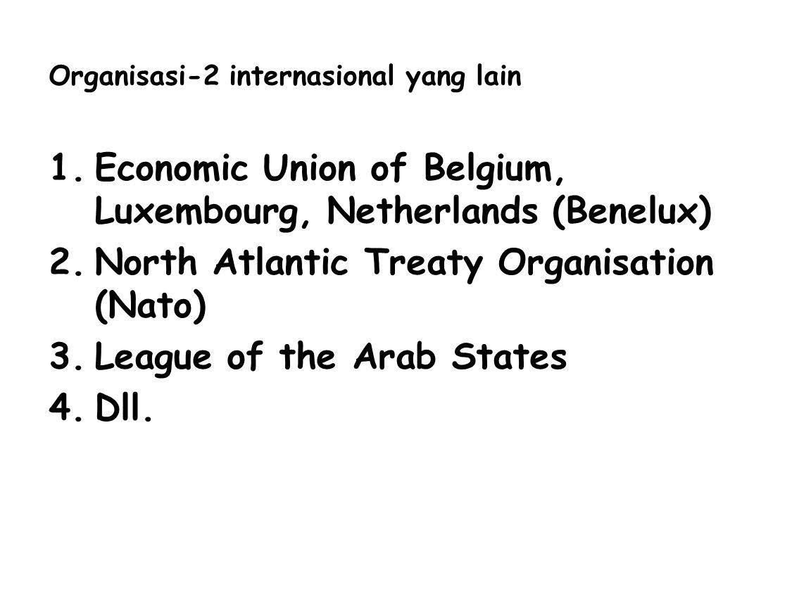 Organisasi-2 internasional yang lain