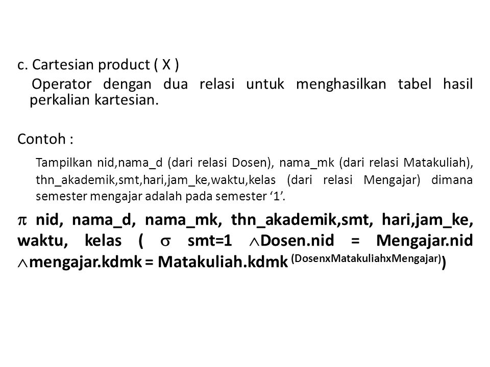 c. Cartesian product ( X )