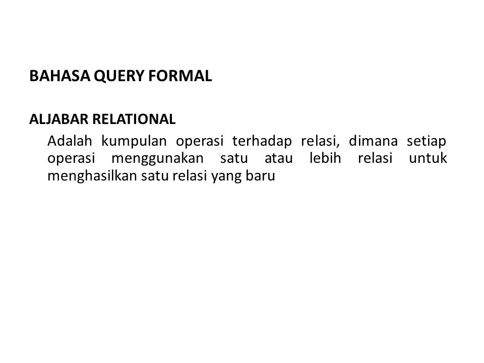BAHASA QUERY FORMAL ALJABAR RELATIONAL