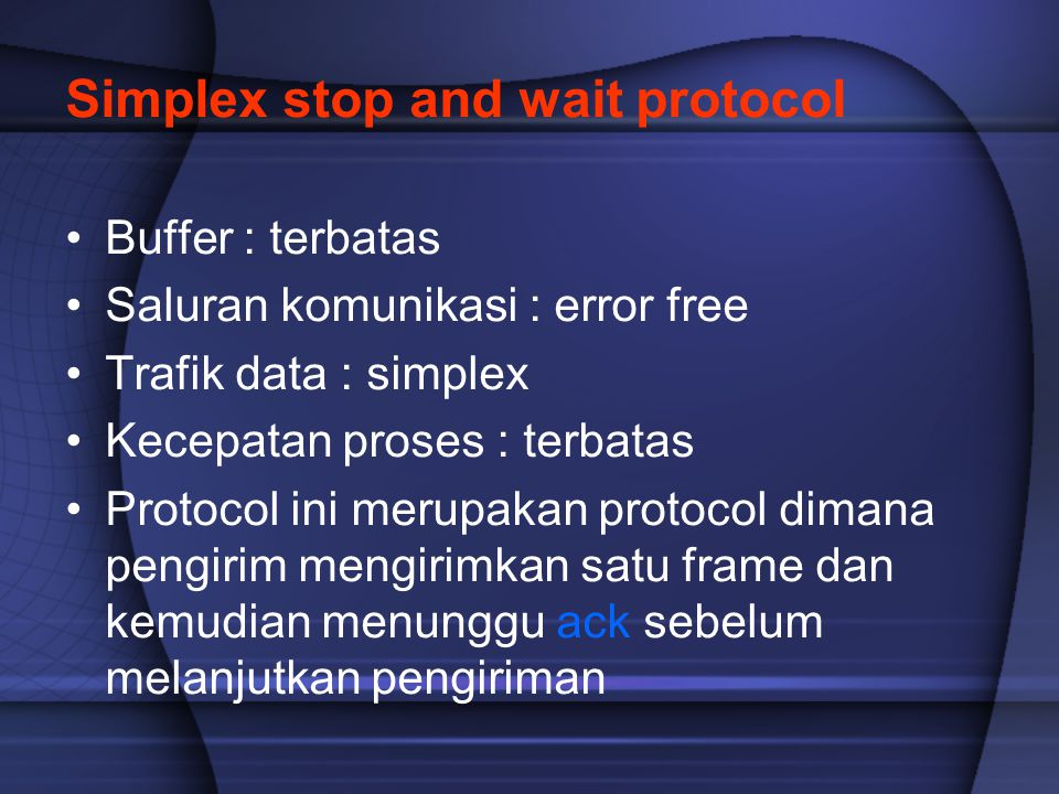 Simplex stop and wait protocol