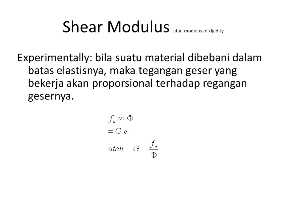 Shear Modulus atau modulus of rigidity