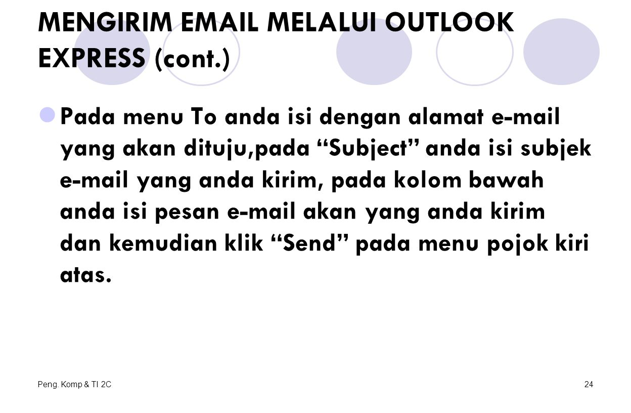 MENGIRIM EMAIL MELALUI OUTLOOK EXPRESS (cont.)