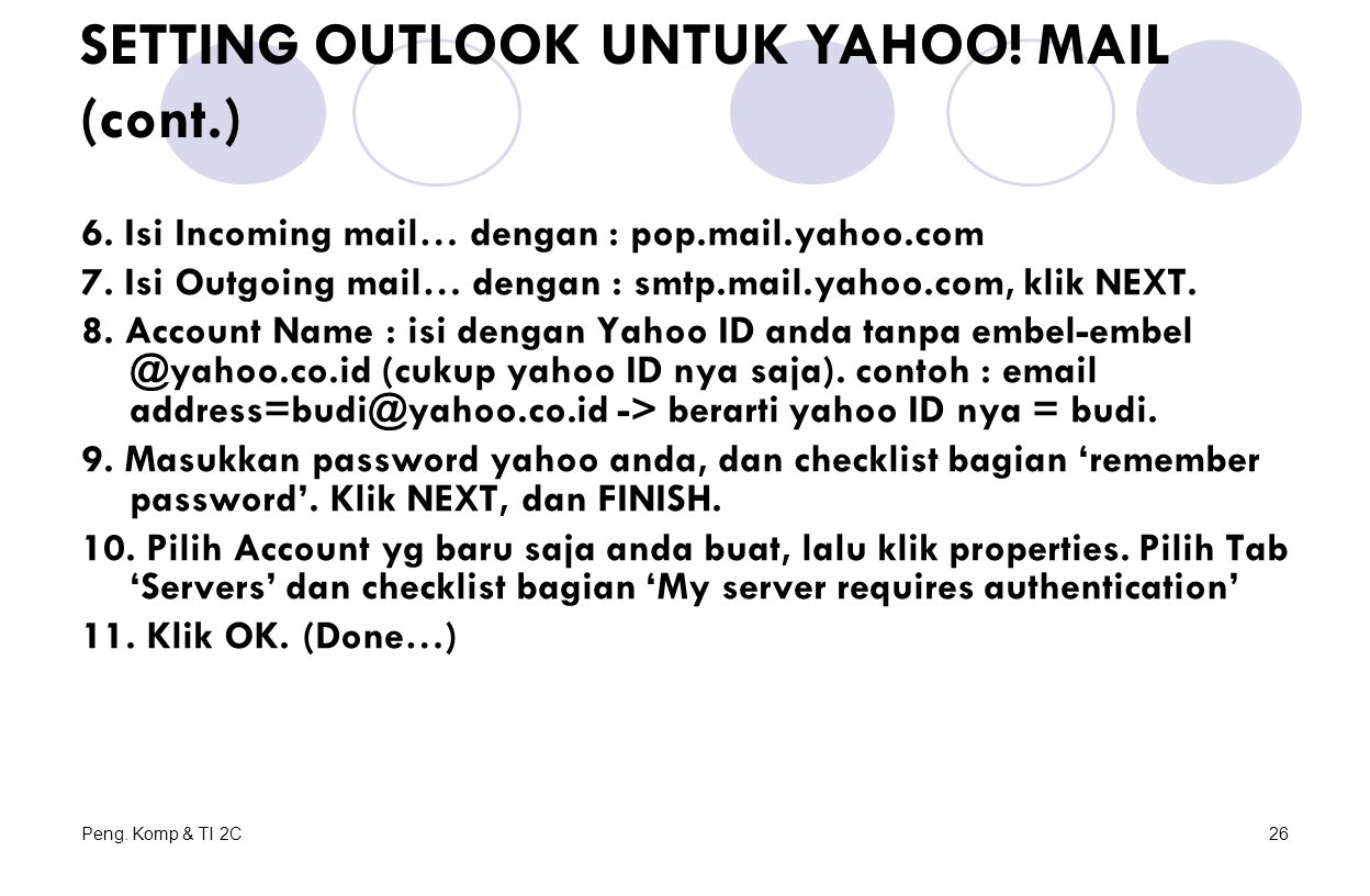 SETTING OUTLOOK UNTUK YAHOO! MAIL (cont.)