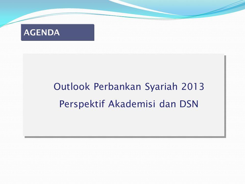 Outlook Perbankan Syariah 2013 Perspektif Akademisi dan DSN