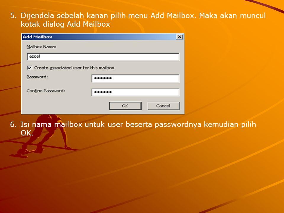 Dijendela sebelah kanan pilih menu Add Mailbox