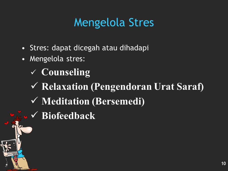 Mengelola Stres Relaxation (Pengendoran Urat Saraf)