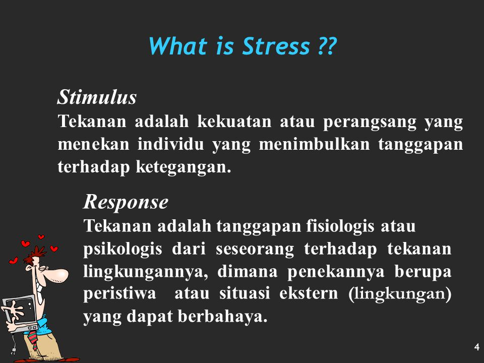 what is stress Stress is what you feel when you are worried or uncomfortable about something this worry in your mind can make your body feel bad you may feel angry, frustrated, scared, or afraid — which can give you a stomachache or a headache.
