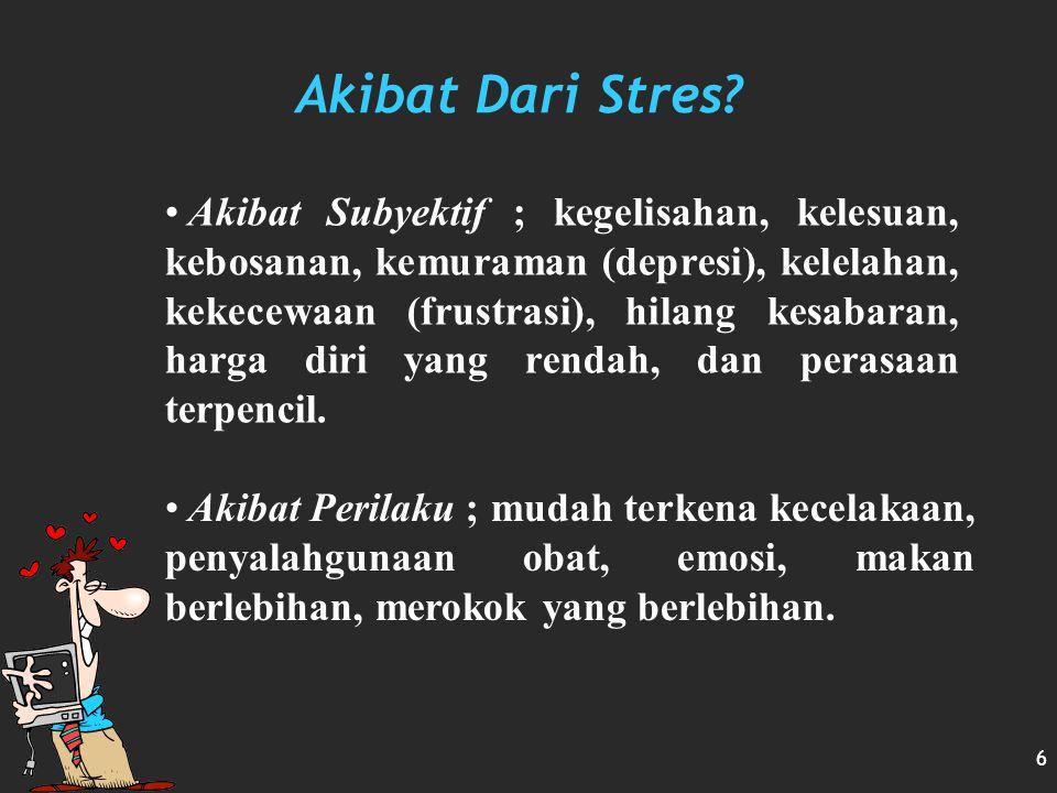 Akibat Dari Stres
