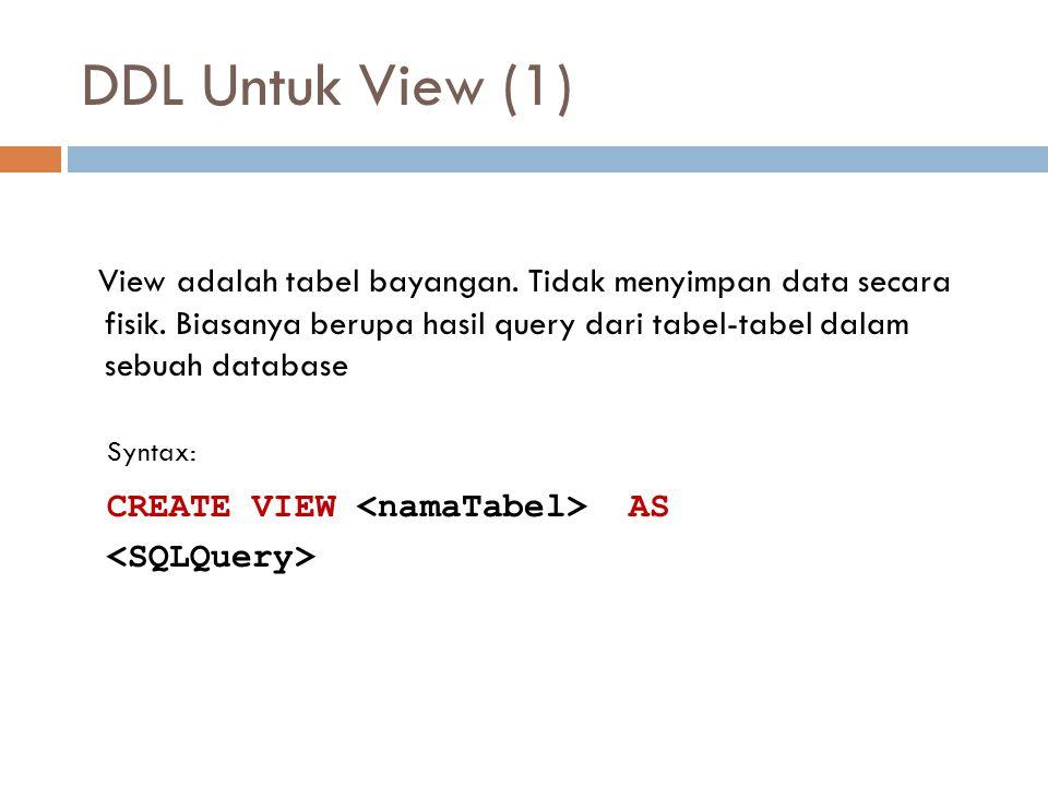 DDL Untuk View (1)