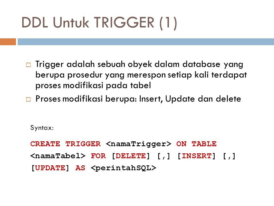 DDL Untuk TRIGGER (1)