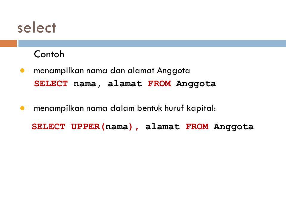 select Contoh menampilkan nama dan alamat Anggota