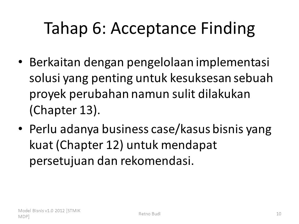 Tahap 6: Acceptance Finding