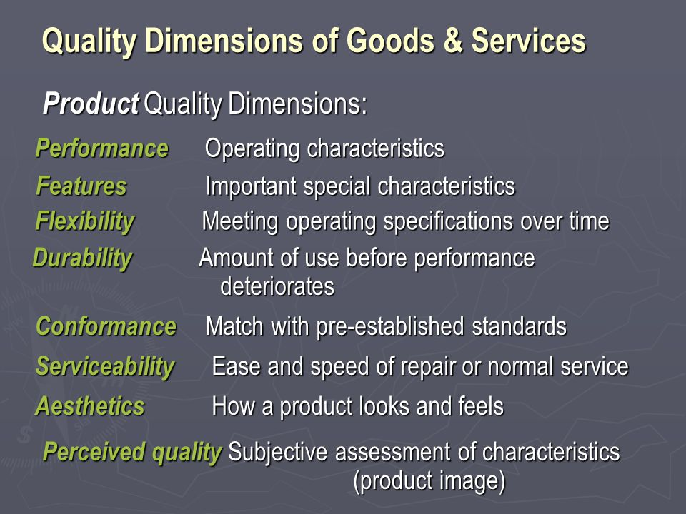 Quality Dimensions of Goods & Services