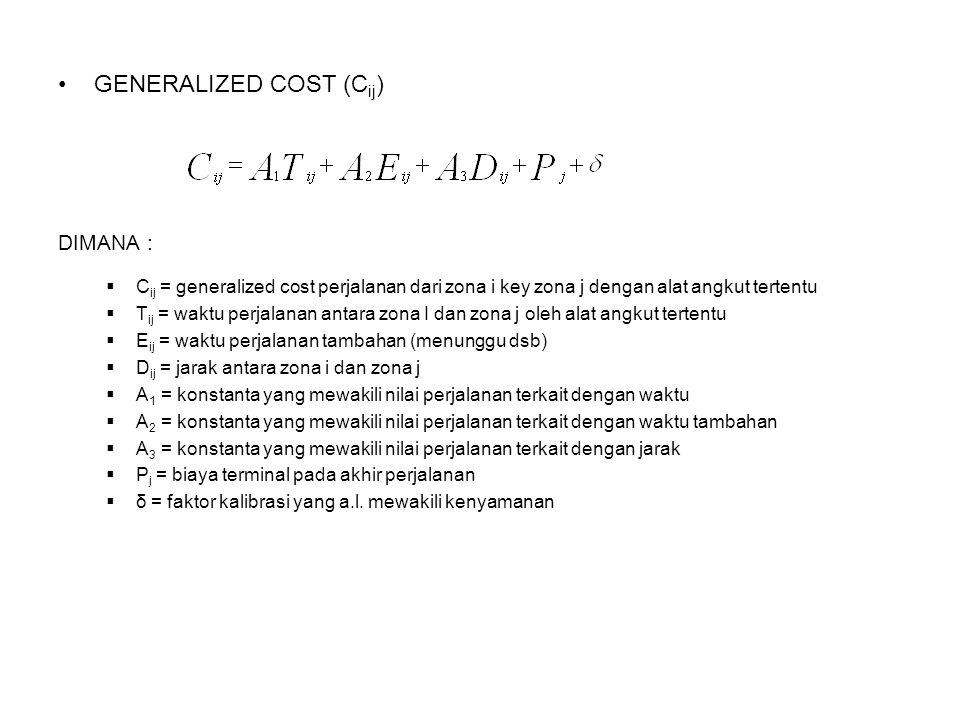 GENERALIZED COST (Cij)