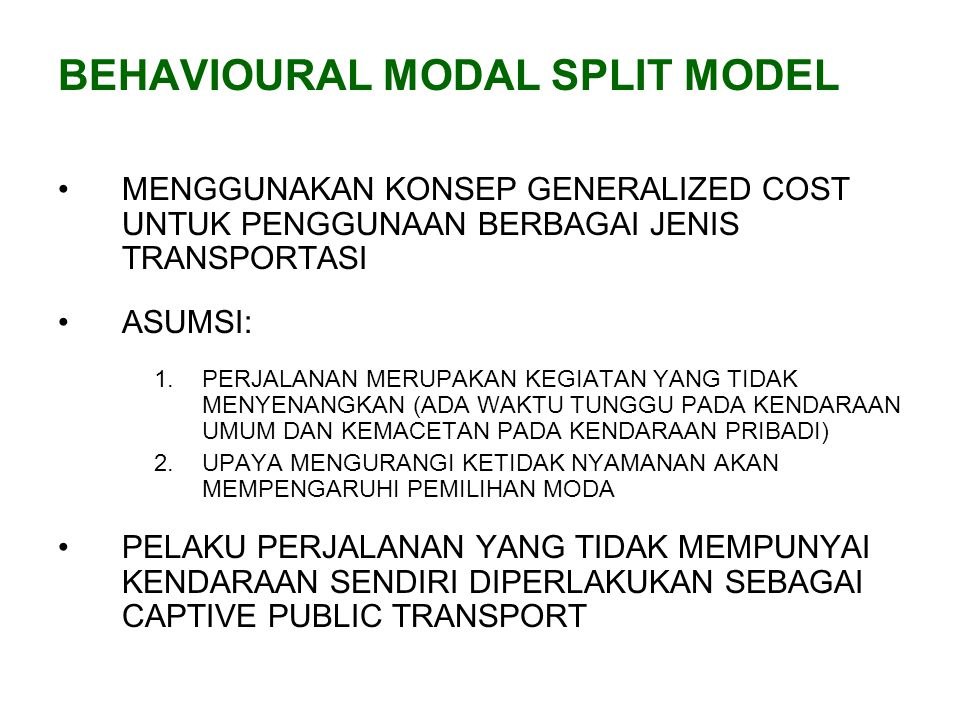 BEHAVIOURAL MODAL SPLIT MODEL