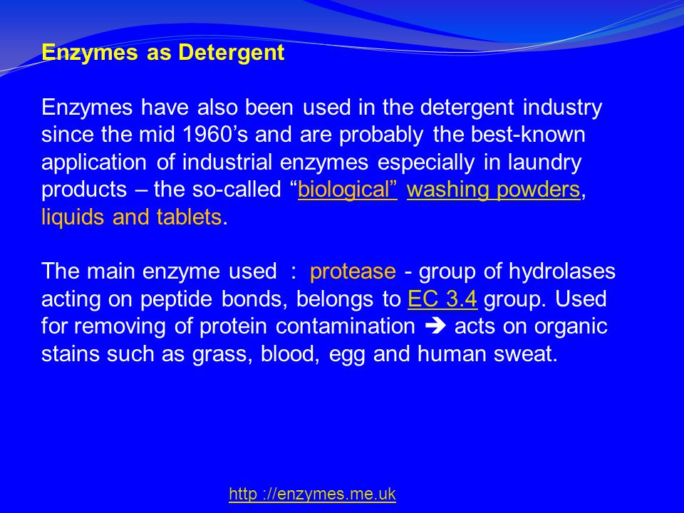 Enzymes as Detergent