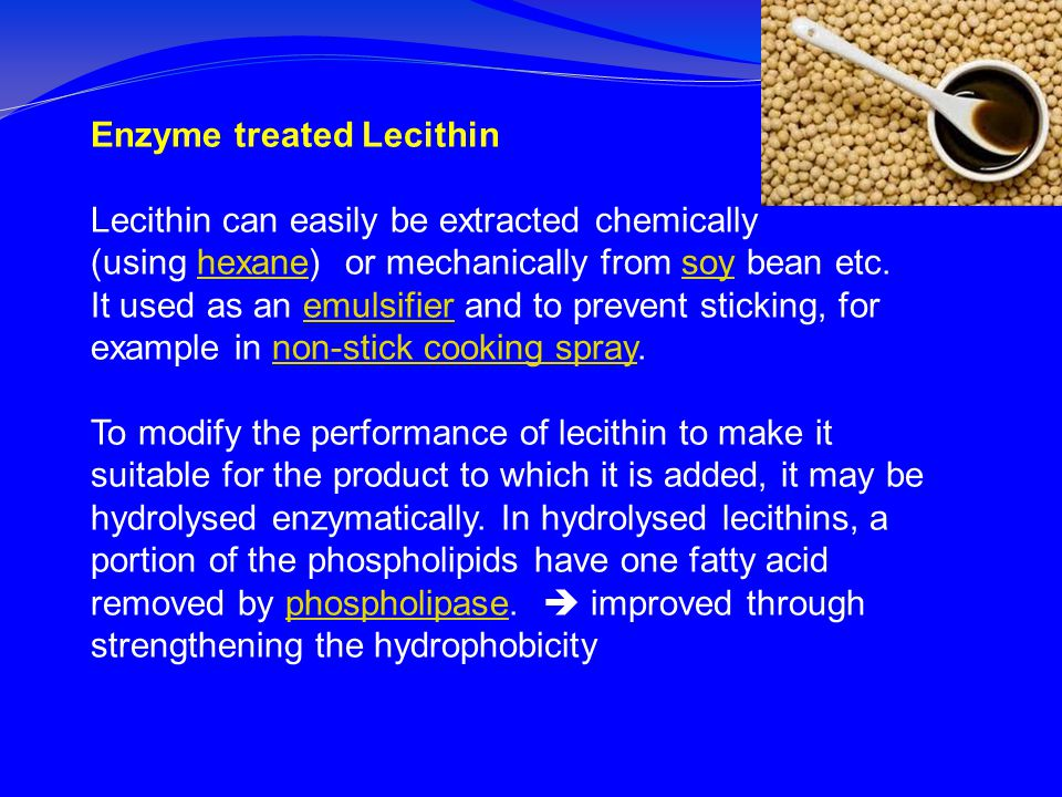 Enzyme treated Lecithin