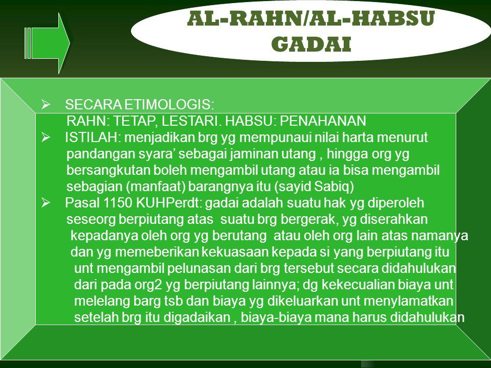 AL-RAHN/AL-HABSU GADAI SECARA ETIMOLOGIS: