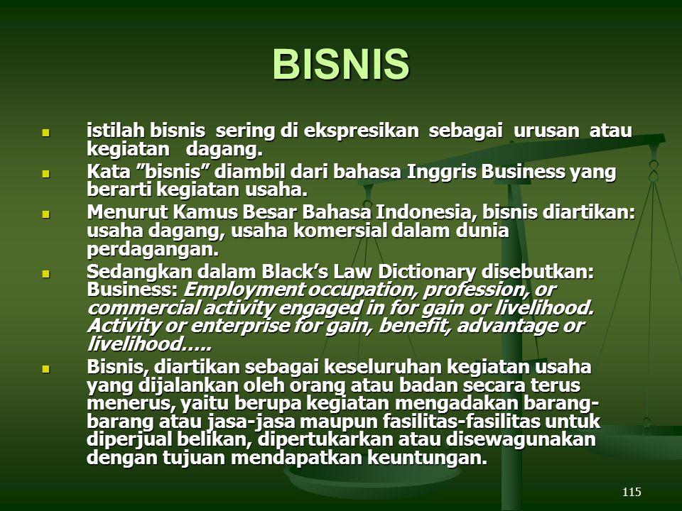 BISNIS istilah bisnis sering di ekspresikan sebagai urusan atau kegiatan dagang.