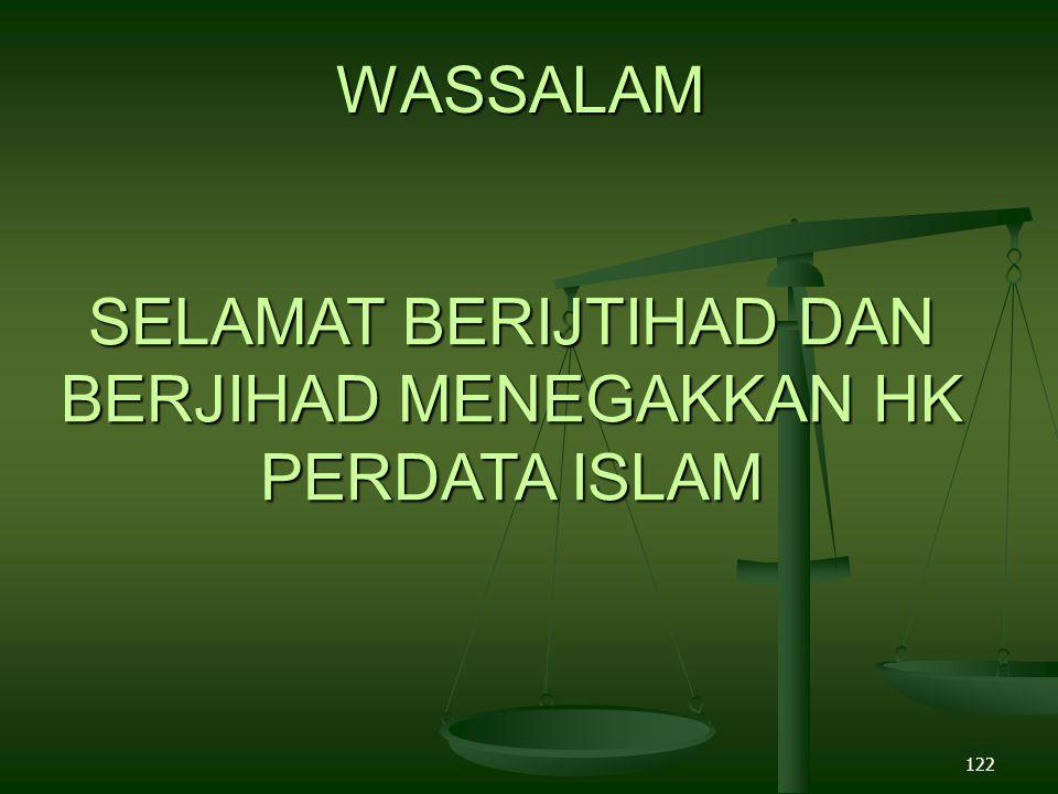 SELAMAT BERIJTIHAD DAN BERJIHAD MENEGAKKAN HK PERDATA ISLAM
