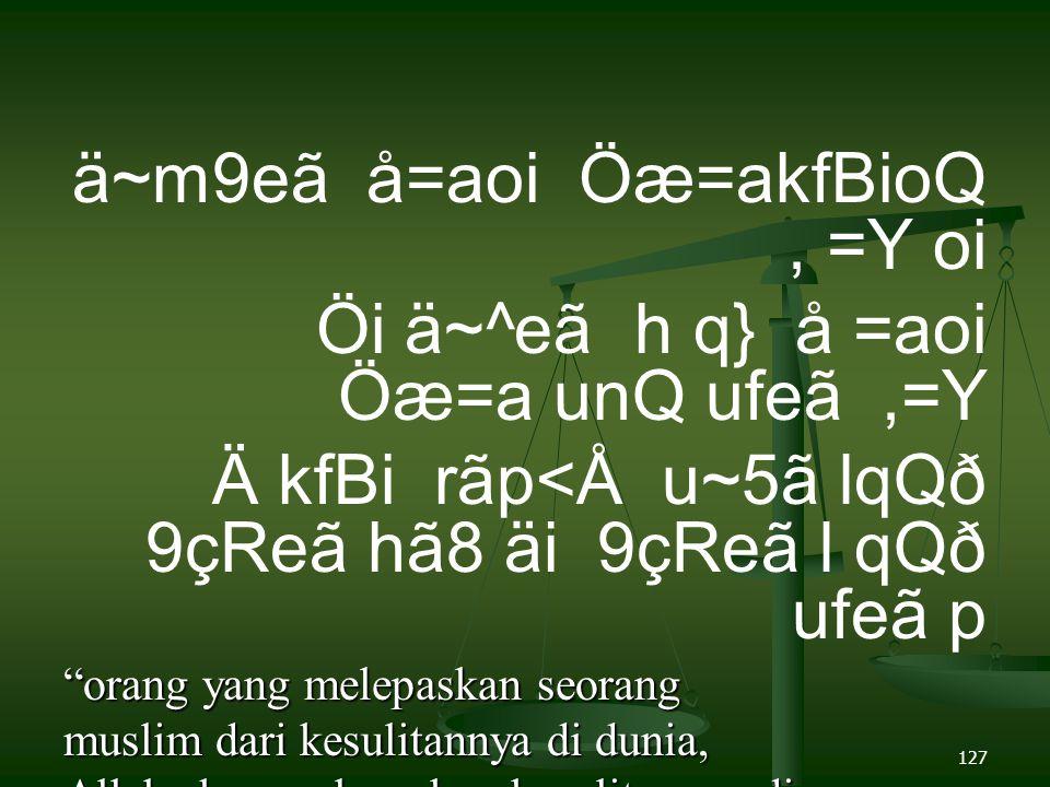 ä~m9eã å=aoi Öæ=akfBioQ , =Y oi Öi ä~^eã h q} å =aoi Öæ=a unQ ufeã ,=Y