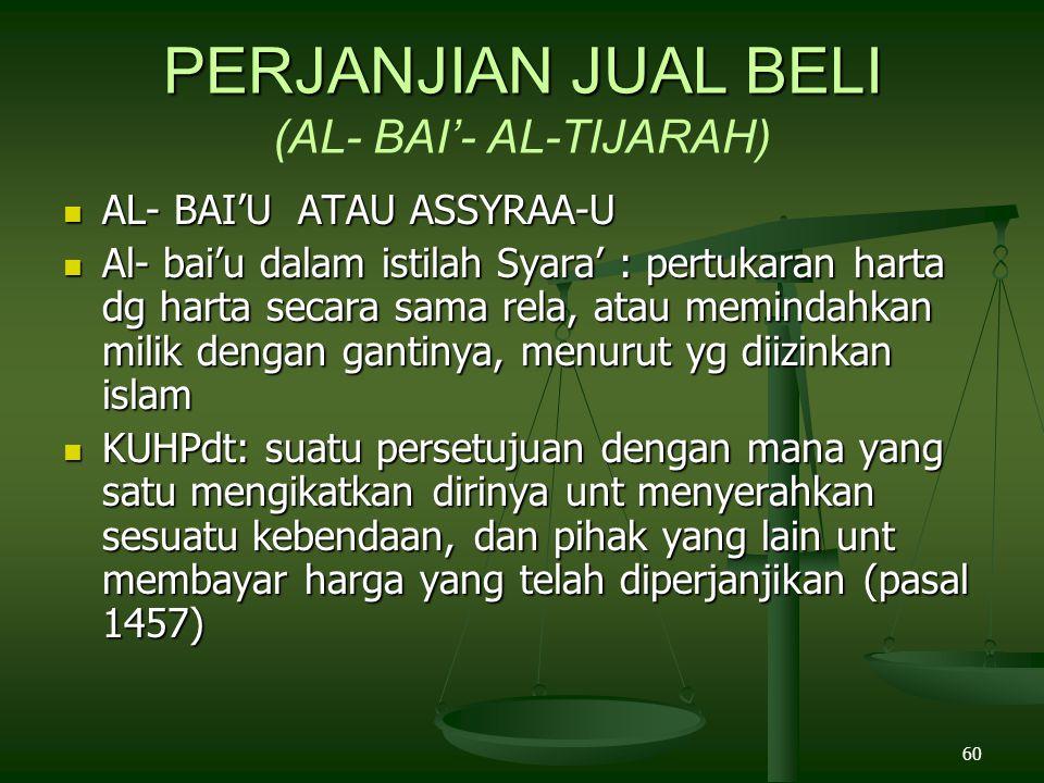 PERJANJIAN JUAL BELI (AL- BAI'- AL-TIJARAH)