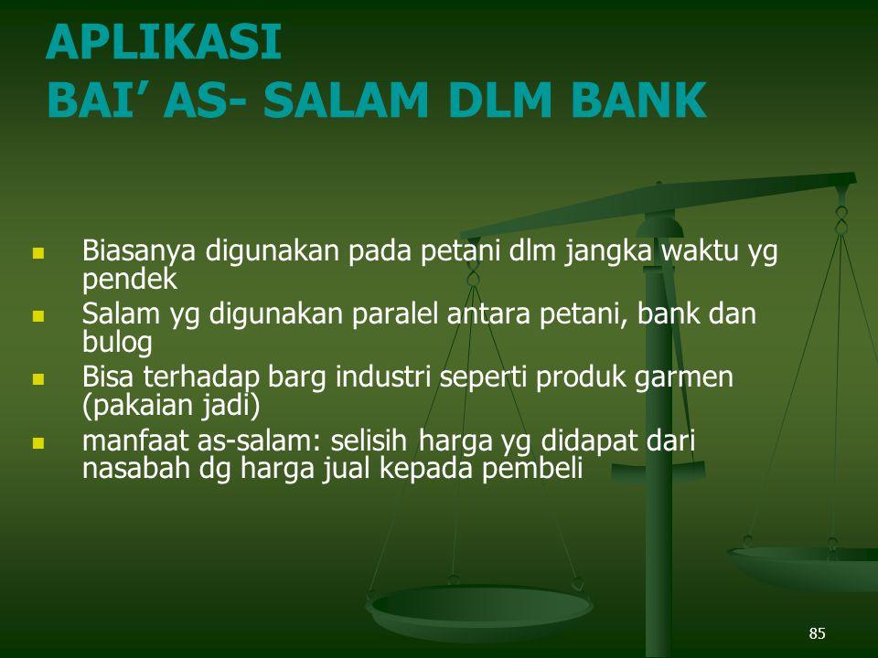 APLIKASI BAI' AS- SALAM DLM BANK