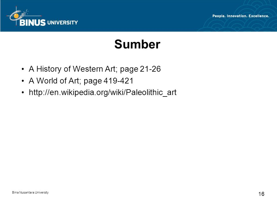 Sumber A History of Western Art; page 21-26